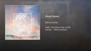 Steve Archer - Good News